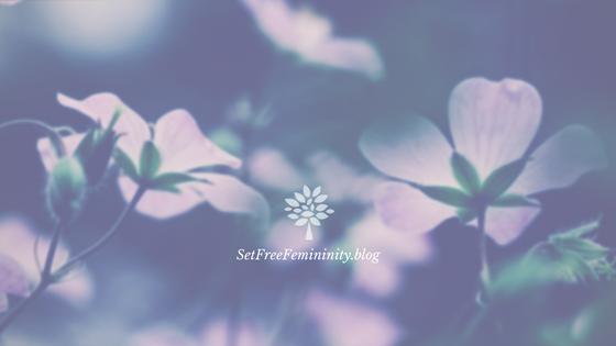 SetFreeFemininity.blog